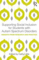 - Supporting Social Inclusion for Students with Autism Spectrum Disorders: Insights from Research and Practice - 9781138189973 - V9781138189973