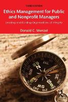 Menzel, Donald C - Ethics Management for Public and Nonprofit Managers: Leading and Building Organizations of Integrity - 9781138190160 - V9781138190160