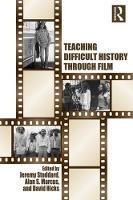 Stoddard, Jeremy, Marcus, Alan S., Hicks, David - Teaching Difficult History through Film - 9781138190771 - V9781138190771