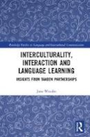 Woodin, Jane - Interculturality, Interaction and Language Learning: Insights from Tandem Partnerships (Routledge Studies in Language and Intercultural Communication) - 9781138191372 - V9781138191372