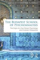 - The Budapest School of Psychoanalysis: The Origin of a Two-Person Psychology and Emphatic Perspective (Psychoanalytic Inquiry Book Series) - 9781138195219 - V9781138195219