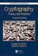 Stinson, Douglas Robert, Paterson, Maura - Cryptography: Theory and Practice, Fourth Edition (Textbooks in Mathematics) - 9781138197015 - V9781138197015
