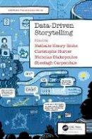 - Data-Driven Storytelling (AK Peters Visualization Series) - 9781138197107 - V9781138197107