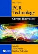 - PCR Technology: Current Innovations, Third Edition - 9781138198586 - V9781138198586