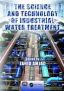 . Ed(s): Amjad, Zahid - The Science and Technology of Industrial Water Treatment - 9781138198975 - V9781138198975