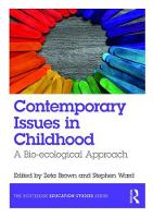 - Contemporary Issues in Childhood: A Bio-ecological Approach (The Routledge Education Studies Series) - 9781138200869 - V9781138200869