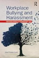 Pinkos Cobb, Ellen - Workplace Bullying and Harassment: New Developments in International Law - 9781138204690 - V9781138204690