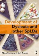- The Development of Spld. Living Confidently with Dyslexia.  - 9781138207813 - V9781138207813