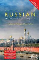 Fleming, Svetlana le, Kay, Susan E. - Colloquial Russian: The Complete Course For Beginners (Colloquial Series) - 9781138208520 - V9781138208520