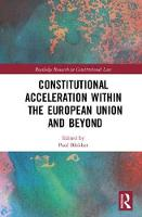 - Constitutional Acceleration within the European Union and Beyond (Routledge Research in Constitutional Law) - 9781138211070 - V9781138211070