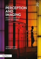 Zakia, Richard D., Suler, John - Perception and Imaging: Photography as a Way of Seeing - 9781138212190 - V9781138212190