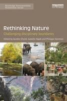 - Rethinking Nature: Challenging Disciplinary Boundaries (Routledge Environmental Humanities) - 9781138214934 - V9781138214934