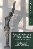 - Personal Autonomy in Plural Societies: A Principle and its Paradoxes (Law and Anthropology) - 9781138220218 - V9781138220218