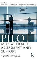 - Pilot Mental Health Assessment and Support: A practitioner's guide - 9781138222038 - V9781138222038