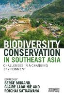 - Biodiversity Conservation in Southeast Asia: Challenges in a Changing Environment (Earthscan Conservation and Development) - 9781138232044 - V9781138232044