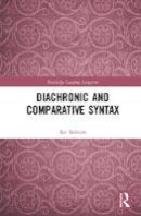 Roberts, Ian - Diachronic and Comparative Syntax (Routledge Leading Linguists) - 9781138233041 - V9781138233041