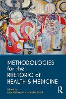 - Methodologies for the Rhetoric of Health & Medicine - 9781138235861 - V9781138235861