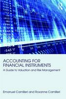 Camilleri, Emanuel, Camilleri, Roxanne - Accounting for Financial Instruments: A Guide to Valuation and Risk Management - 9781138237599 - V9781138237599