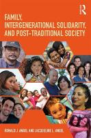 Angel, Ronald J., Angel, Jacqueline L. - Family, Intergenerational Solidarity, and Post-Traditional Society - 9781138240339 - V9781138240339