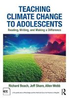 Beach, Richard, Share, Jeff, Webb, Allen - Teaching Climate Change to Adolescents: Reading, Writing, and Making a Difference - 9781138245259 - V9781138245259