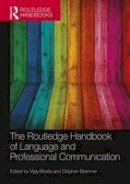 - The Routledge Handbook of Language and Professional Communication (Routledge Handbooks in Applied Linguistics) - 9781138281783 - V9781138281783