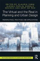 - The Virtual and the Real in Planning and Urban Design: Perspectives, Practices and Applications - 9781138283480 - V9781138283480