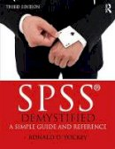 Yockey, Ronald D. - SPSS Demystified: A Simple Guide and Reference - 9781138286283 - V9781138286283
