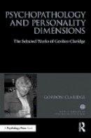 Claridge, Gordon - Psychopathology and personality dimensions: The Selected works of Gordon Claridge (World Library of Psychologists) - 9781138287617 - V9781138287617