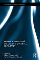 - Women in International and Universal Exhibitions, 1876-1937 (Routledge Research in Gender and History) - 9781138636057 - V9781138636057