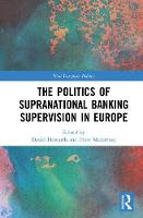 - The Politics of Supranational Banking Supervision in Europe - 9781138637009 - V9781138637009