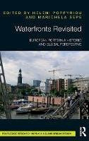 - Waterfronts Revisited: European ports in a historic and global perspective - 9781138638433 - V9781138638433