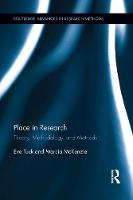 Tuck, Eve, McKenzie, Marcia - Place in Research: Theory, Methodology, and Methods (Routledge Advances in Research Methods) - 9781138639683 - V9781138639683