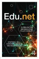 Ball, Stephen J., Junemann, Carolina, Santori, Diego - Edu.net: Globalisation and Education Policy Mobility - 9781138641099 - V9781138641099