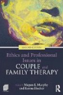 - Ethics and Professional Issues in Couple and Family Therapy - 9781138645264 - V9781138645264