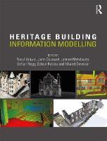 - Heritage Building Information Modelling - 9781138645684 - V9781138645684