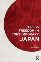 - Press Freedom in Contemporary Japan - 9781138647039 - V9781138647039