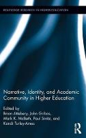 - Narrative, Identity, and Academic Community in Higher Education (Routledge Research in Higher Education) - 9781138647367 - V9781138647367