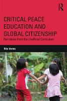 Verma, Rita - Critical Peace Education and Global Citizenship: Narratives From the Unofficial Curriculum (Critical Social Thought) - 9781138649569 - V9781138649569