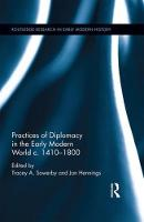 - Practices of Diplomacy in the Early Modern World c.1410-1800 - 9781138650633 - V9781138650633