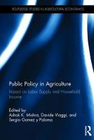 - Public Policy in Agriculture: Impact on Labor Supply and Household Income (Routledge Studies in Agricultural Economics) - 9781138652125 - V9781138652125