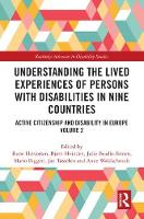 - Understanding the Lived Experiences of Persons with Disabilities in Nine Countries: Active Citizenship and Disability in Europe Volume 2 (Routledge Advances in Disability Studies) - 9781138652927 - V9781138652927