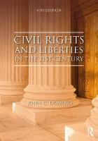 Domino, John C. - Civil Rights and Liberties in the 21st Century - 9781138653757 - V9781138653757