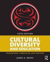 Banks, James A. - Cultural Diversity and Education - 9781138654150 - V9781138654150
