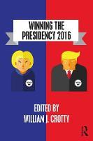 - Winning the Presidency 2016 - 9781138654365 - V9781138654365