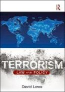 Lowe, David - Terrorism: Law and Policy - 9781138655317 - V9781138655317