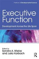 - Executive Function: Development Across the Life Span (Frontiers of Developmental Science) - 9781138655553 - V9781138655553