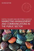 Pasquier, Martial, Villeneuve, Jean-Patrick - Marketing Management and Communications in the Public Sector (Routledge Masters in Public Management) - 9781138655805 - V9781138655805