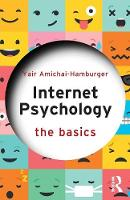 Amichai-Hamburger, Yair - Internet Psychology: The Basics - 9781138656062 - V9781138656062