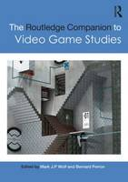 - The Routledge Companion to Video Game Studies - 9781138657052 - V9781138657052
