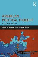 - American Political Thought: An Alternative View (Routledge Series on Identity Politics) - 9781138666368 - V9781138666368